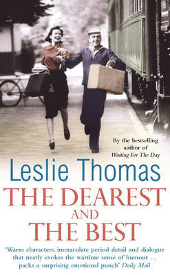 The Dearest and the Best by Leslie Thomas image
