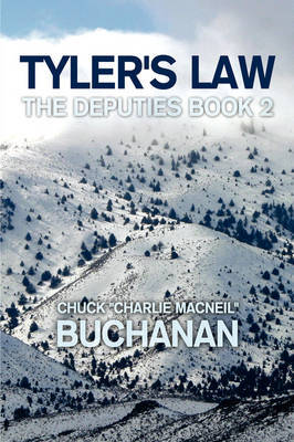 "Tyler's Law by Chuck ""Charlie MacNeil"" Buchanan image"