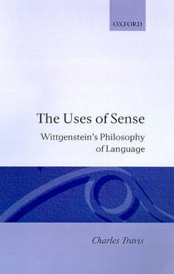 The Uses of Sense by Charles Travis image
