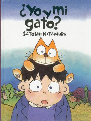 Yo y Mi Gato by Satoshi Kitamura