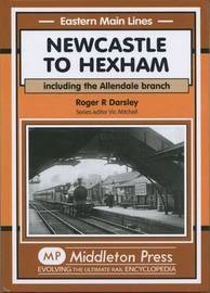 Newcastle to Hexham by R.R. Darsley image