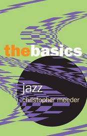 Jazz: the Basics by Christopher Meeder image