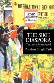 The Sikh Diaspora by Darshan Singh Tatla