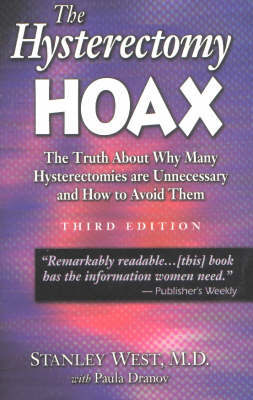 The Hysterectomy Hoax by Stanley West