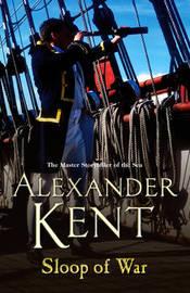 Sloop Of War by Alexander Kent