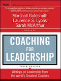 Coaching for Leadership by Marshall Goldsmith