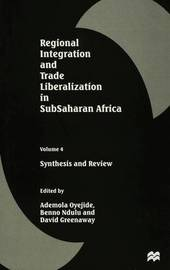 Regional Integration and Trade Liberalization in SubSaharan Africa