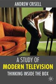 A Study of Modern Television by Andrew Crisell image