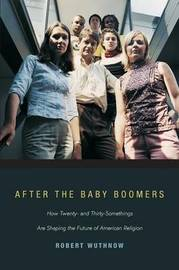After the Baby Boomers by Robert Wuthnow image