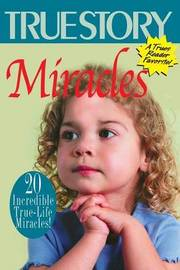 Miracles Volume 2 by Editors of True Story and True Confessio