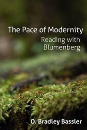 The Pace of Modernity by O. Bradley Bassler