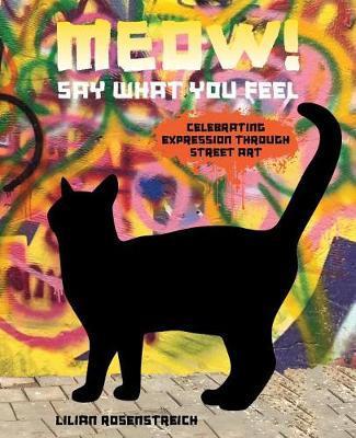 Meow! by Lilian Rosenstreich