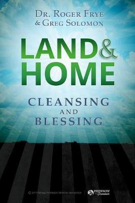 Land & Home Blessing by Dr Roger Frye