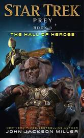 Prey: Book Three: The Hall of Heroes by John Jackson Miller