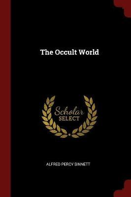 The Occult World by Alfred Percy Sinnett image