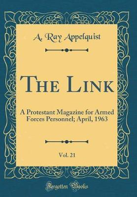 The Link, Vol. 21 by A Ray Appelquist image