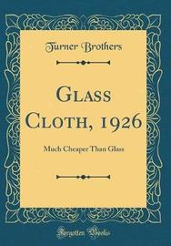 Glass Cloth, 1926 by Turner Brothers image