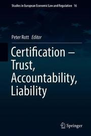 Certification - Trust, Accountability, Liability