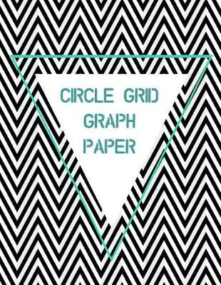 Circle Grid Graph Paper by Vital Design Press