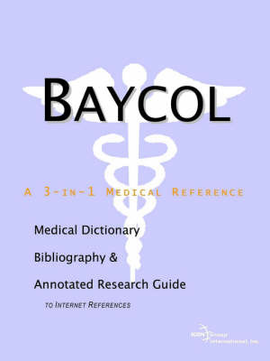 Baycol - A Medical Dictionary, Bibliography, and Annotated Research Guide to Internet References image