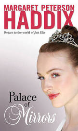 Palace of Mirrors by Margaret Peterson Haddix image