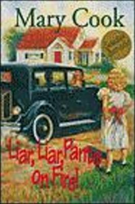 Liar, Liar, Pants on Fire! by Mary Cook