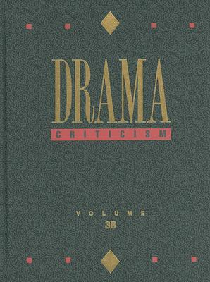 Drama Criticism, Volume 38 image