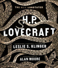 The New Annotated H. P. Lovecraft by H.P. Lovecraft