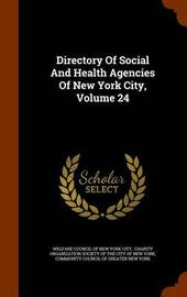 Directory of Social and Health Agencies of New York City, Volume 24 image
