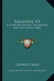 Salathiel V3: A Story of the Past, the Present, and the Future (1828) by George Croly image