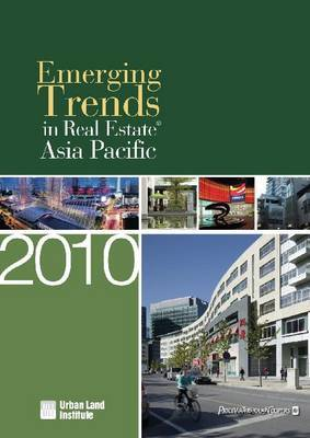 Emerging Trends in Real Estate Asia Pacific 2010 by Urban Land Institute