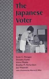 The Japanese Voter by Scott C. Flanagan