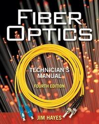 Fiber Optics Technician's Manual by Jim Hayes image