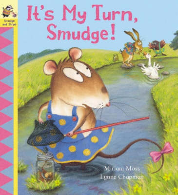 It's My Turn, Smudge! by Miriam Moss image