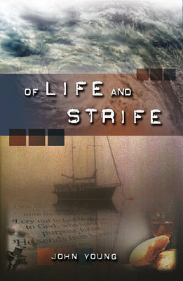 Of Life and Strife by John Young image