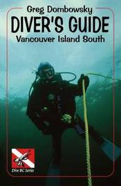 Diver S Guide by Greg Dombowsky