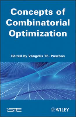 Combinatorial Optimization by Vangelis Th. Paschos