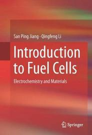 Introduction to Fuel Cells by San Ping Jiang