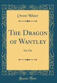 The Dragon of Wantley by Owen Wister image