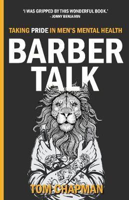 Barber Talk by Tom Chapman