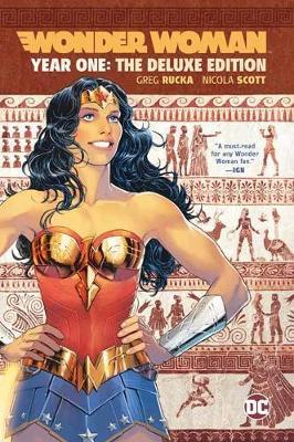Wonder Woman: Year One: Deluxe Edition by Greg Rucka