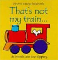 That's Not My Train by Fiona Watt image