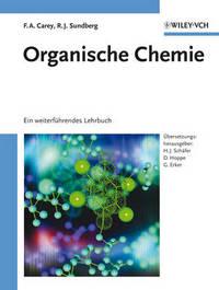 Organische Chemie Ein Weiterfuehrendes Lehrbuch by Francis A Carey image