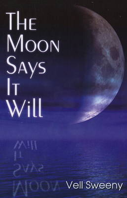 The Moon Says it Will by Vell Sweeny image