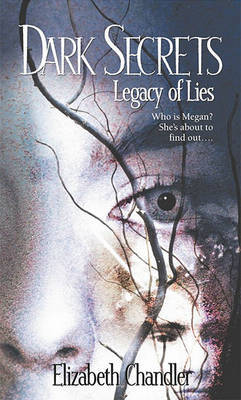 Dark Secrets Legacy of Lies by E. Chandler image