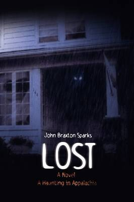 Lost by John Braxton Sparks