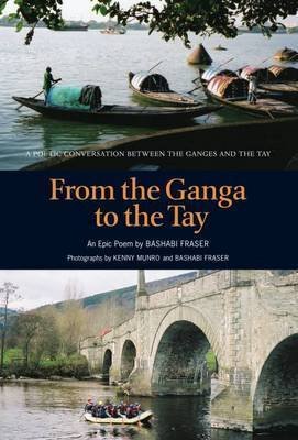 From the Ganga to the Tay by Bashabi Fraser