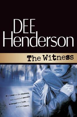 The Witness by Dee Henderson
