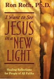 I Want To See Jesus In A New Light by Ron Roth image