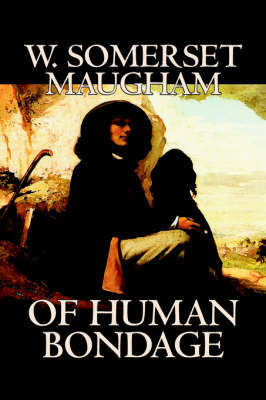 Of Human Bondage by W. Somerset Maugham, Fiction, Literary, Classics by W.Somerset Maugham image